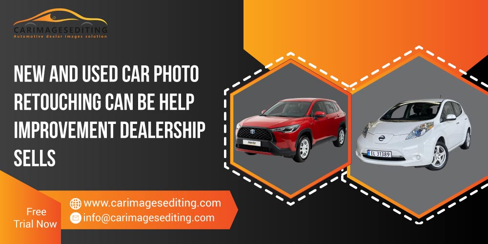 New And Used Car Photo Retouching Can Be Help Improvement Feature-image