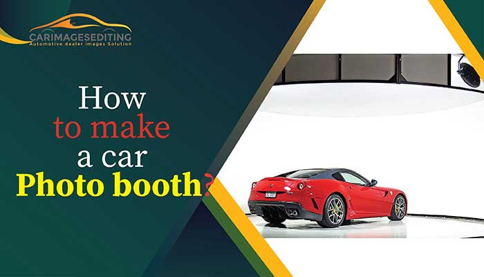 How to make a car photo booth