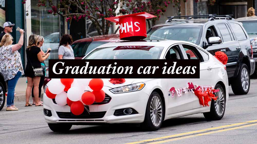 how to decorate car for graduation parade