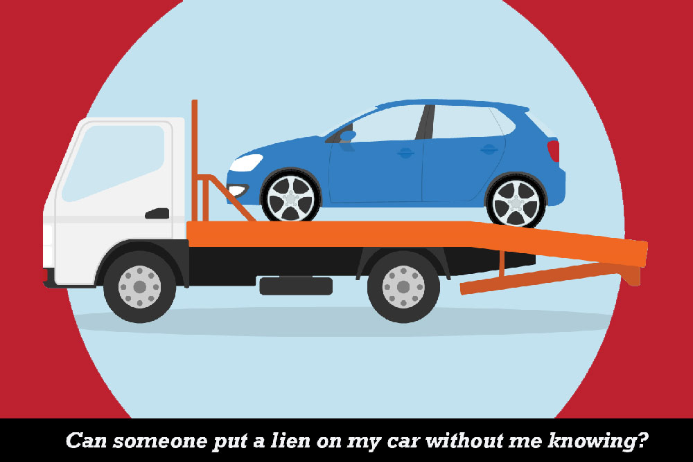 Can-someone-put-a-lien-on-how to put a lien on car title