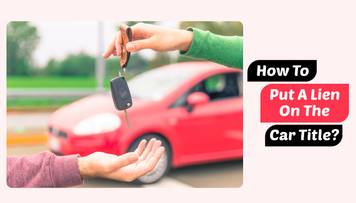 How to put a lien on the car title Feature-image