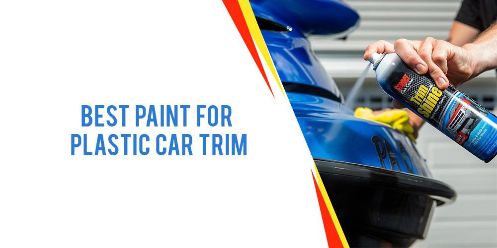 Best paint for plastic car trim Feature-image-